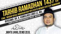 "RAMADHAN MUBARRAK: ""Bersiap Bekal Ramadhan dan Tips Efektif Mengisi Hari Saat Ramadhan"" كَانَ النَّبِيُّ صَلَّى اللَّهُ عَلَيْهِ وَسَلَّمَ إِذَا دَخَلَ رَجَبٌ قَالَ اللَّهُمَّ بَارِكْ لَنَا فِي رَجَبٍ وَشَعْبَانَ وَبَارِكْ لَنَا […]"